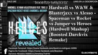 Hardwell vs W&W vs Alesso - Spaceman vs Rocket vs Heroes (Hardwell Mashup)