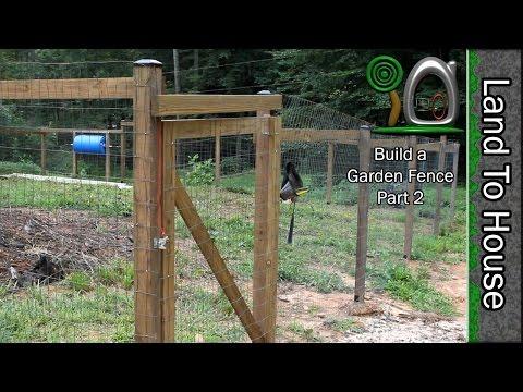 Build a Garden Fence Part 2 of 2