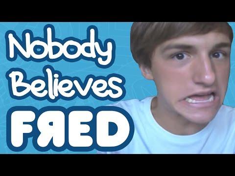 Nobody Believes Fred