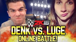 WWE 2K16: CHRIS vs LUGE!! ONLINE BATTLE TO THE DEATH!!
