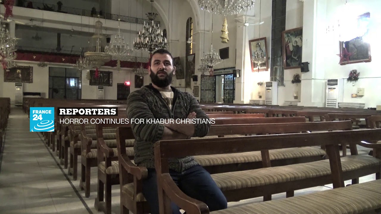 فرانس 24:HORROR CONTINUES FOR KHABUR CHRISTIANS