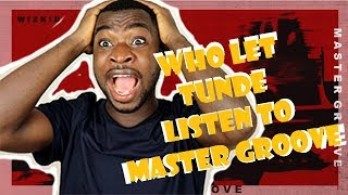 "Tunde Listens To ""Master Groove"" Wizkid @WizkidVEVO 
