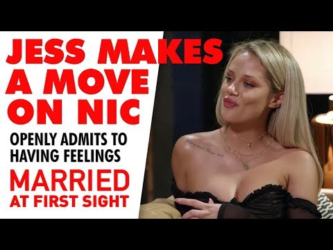 Nic's shock response to Jess' advances and admission of having feelings for him | MAFS 2019