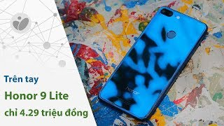 Honor 9 Lite: 4 camera, màn hình full view