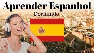 Aprenda Espanhol Dormindo // 130 Frases Essenciais Em Espanhol \\  Espanhol / Português