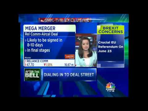 CNBC-TV18 Exclusive - Reliance Communication & Aircel Deal: The Final Push
