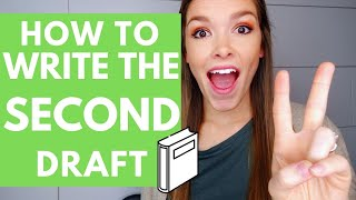 How to Write the SECOND Draft of Your Novel | HopeFullHappenings