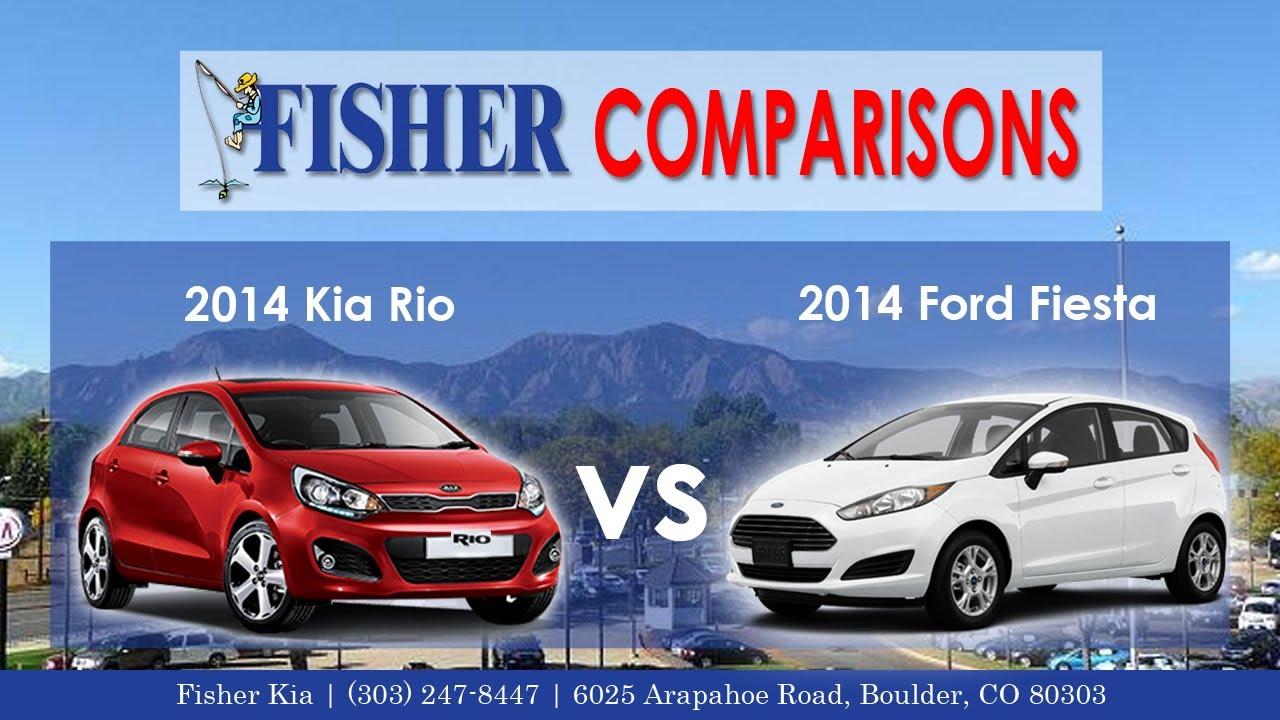 2017 Kia Rio Vs Ford Fiesta Vehicle Comparison Fisher In Boulder Co You