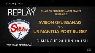 #Finales18 : Aviron Gruissanais Rugby / US Nantua Port Rugby Haut Bugey - Fédérale 3 - 24 Juin 2018