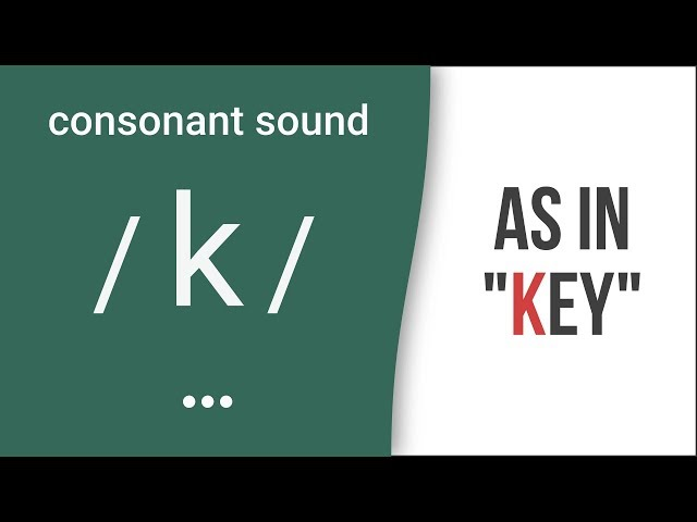 "Consonant Sound /k/ as in ""key""  American English Pronunciation"