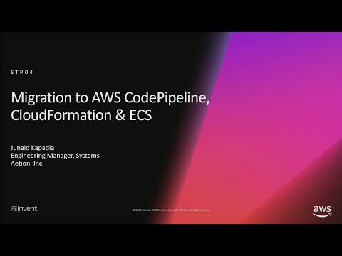 AWS re:Invent 2018: Aetion's Journey to AWS CodePipeline, AWS CloudFormation, & Amazon ECS (STP04)