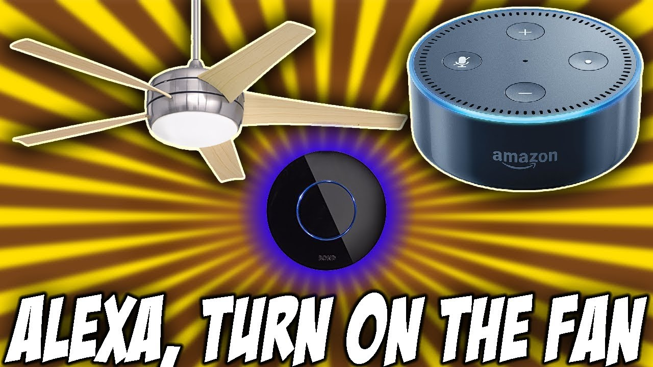 Control Your Ceiling Fan With Phone Alexa Ga Ifttt More Using Bond