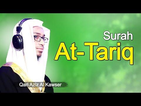 Surah At-Tariq - Beautiful Quran Recitation - Aziz Al Kawser
