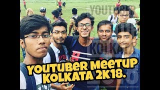 Youtuber Meet Up Kolkata 2018 || #Vlog1 || By ThE HuMOuR HuB ||