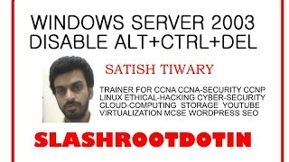 disable ALT CTRL DEL key from windows server 2003 logon Video