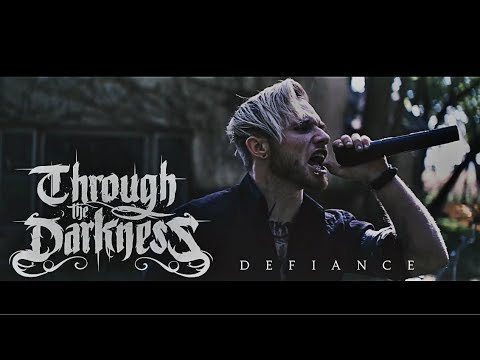 Through the Darkness – Defiance