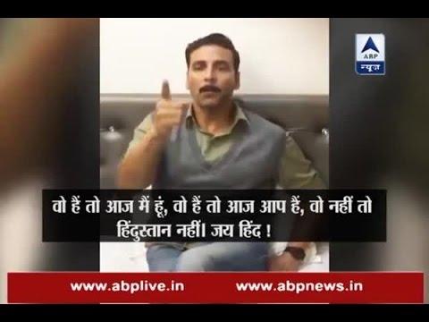 Wo Nahi Toh Hindustan Nahi, says Akshay Kumar for Indian army
