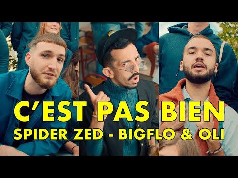Смотреть клип Spider Zed, Bigflo & Oli - C'Est Pas Bien
