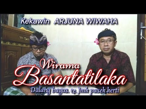 Download Kekawin ARJUNA WIWAHA. Wirama BASANTATILAKA.