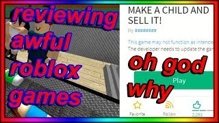reviewing awful roblox games