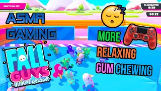 ASMR Gaming 😴 Fall Guys Ultimate Knockout Relaxing Gum Chewing  🎧🎮 Controller Sounds + Whispering 💤