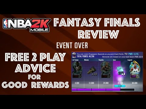 free-2-play-advice-to-get-good-rewards-in-fantasy-finals-,-plus-recap-of-event.-nba-2k-mobile