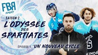 L'Odyssée des Spartiates / EPISODE 1 - UN NOUVEAU CYCLE / WebDoc Hockey sur Glace