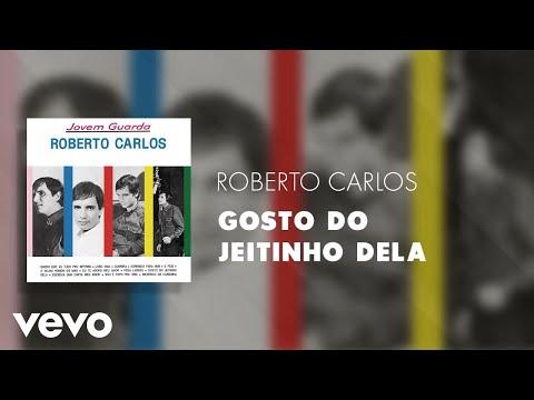 Roberto Carlos - Gosto Do Jeitinho Dela (Áudio Oficial)
