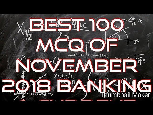 100 Best current affairs MCQ from November 2018 - IBPS PO | IBPS CLERK | SBI CLERK | SBI PO|