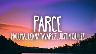 Maluma - Parce (Letra/Lyrics) ft. Lenny Tavárez, Justin Quiles