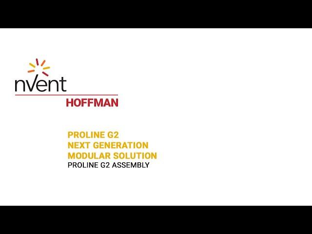 ProLine G2 Installation Video – Full length | nVent HOFFMAN