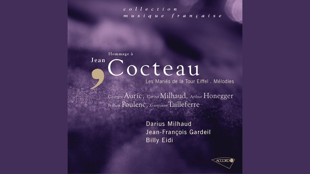 Jacob: 6 poèmes de Cocteau (Locutions-Orageux-Photographie-Miss Aérogyne-Femme...