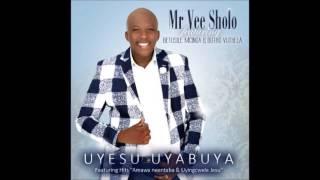 MR Vee Sholo _ NAMI NGIYAMANGALA