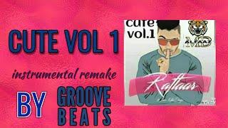 RAFTAAR | CUTE VOLUME 1 | INSTRUMENTAL | BY GROOVE BEATS