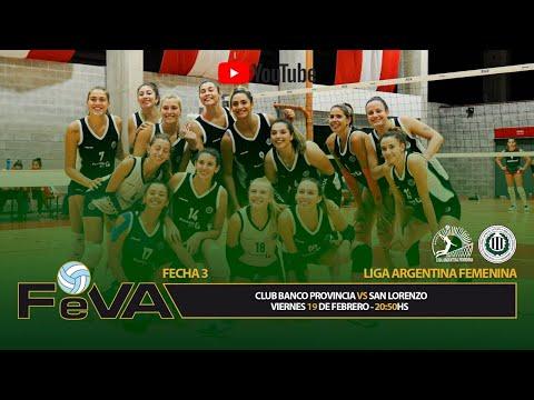 Liga Argentina Femenina de Vóley - Banco Provincia vs San Lorenzo