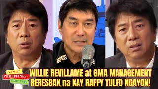 LATEST! Willie Revillame RERESBAK NA sa RAFFY TULFO in ACTION Para kay TEKLA