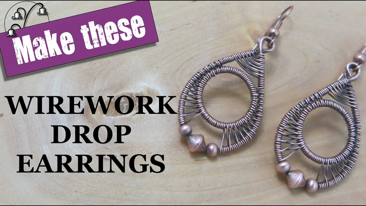 Wirework Drop Earrings - Wire Wrapping Tutorial - YouTube