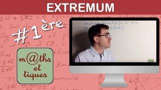 Déterminer un extremum - Première