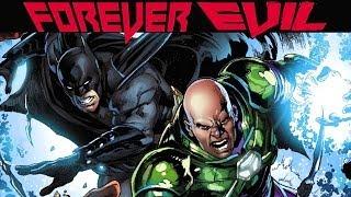 Forever Evil Recap & Review - Jawiin