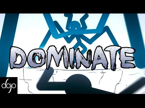 Dominate (hosted by guz)
