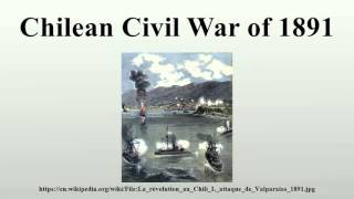 Chilean Civil War of 1891