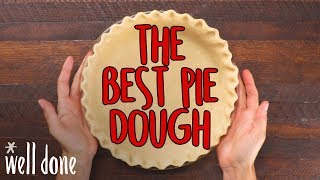 Homemade Pie Dough - How to Make It the Best Way | Food 101 | Well Done