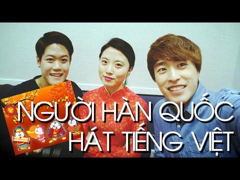 Người Hàn Quốc hát tiếng Việt Ngày Tết Quê Em // 베트남 설 노래부르기