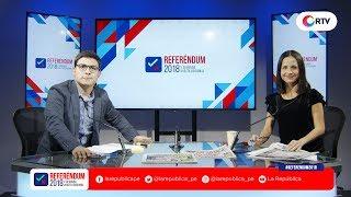 Referéndum 2018 y segunda vuelta regional | Parte 3