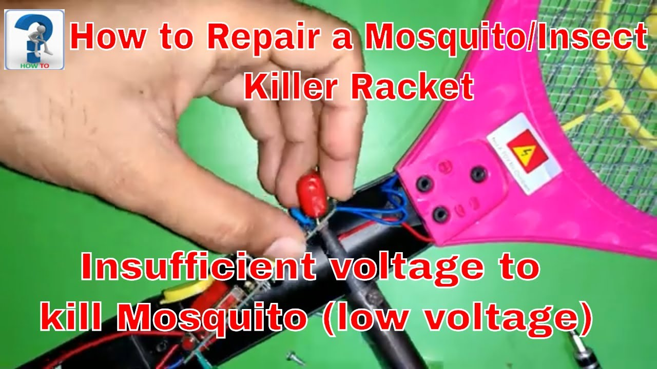 How to Repair a Mosquito/Insect Killer Racket, insufficient voltage to kill Mosquito (low voltage)