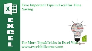 Five Important Tips in Excel for Time Saving