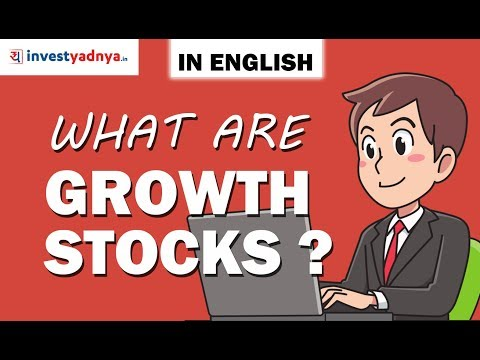What is a Growth Stock - English | How to identify Growth Stocks | Share Market Basics