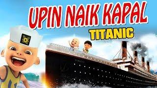Download Video Upin ipin naik Kapal Titanic , Ipin senang GTA Lucu MP3 3GP MP4