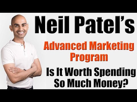 Neil Patel Advanced Marketing Program - Is It Worth Spending Money On?