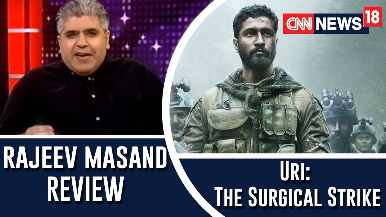 Uri The Surgical Strike Movie Review By Rajeev Masand Youtube